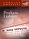 Principles Of Products Liability 2d Concise Hornbook Series