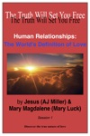 Human Relationships The Worlds Definition Of Love Session 1
