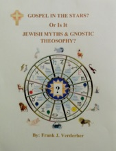 Gospel In The Stars? Or Is It, Jewish Myths & Gnostic Theosophy?