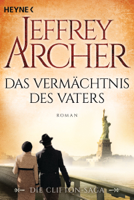 Jeffrey Archer - Das Vermächtnis des Vaters artwork