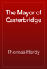 Thomas Hardy - The Mayor of Casterbridge  artwork