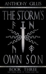 The Storms Own Son Book Three