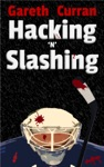 Hacking N Slashing