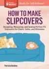 How To Make Slipcovers