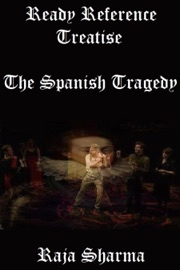 Ready Reference Treatise The Spanish Tragedy