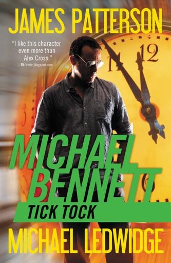 Tick Tock - James Patterson & Michael Ledwidge