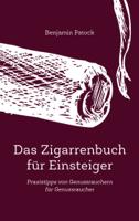 Benjamin Patock - Das Zigarrenbuch für Einsteiger artwork