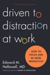 Driven To Distraction At Work