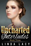 Lisa Uncharted Interludes Book Three