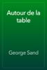 George Sand - Autour de la table artwork