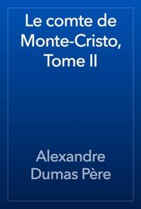 Le comte de Monte-Cristo, Tome II