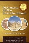 Diccionario Bblico Ilustrado Holman Revisado Y Aumentado