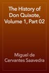 The History Of Don Quixote Volume 1 Part 02
