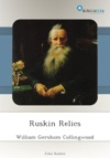 Ruskin Relics