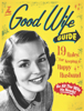 The Good Wife Guide - Ladies' Homemaker Monthly