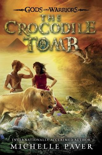 Michelle Paver - The Crocodile Tomb