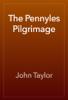 John Taylor - The Pennyles Pilgrimage artwork