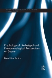 Psychological Archetypal And Phenomenological Perspectives On Soccer