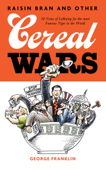 Raisin Bran and Other Cereal Wars