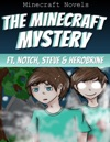 The Minecraft Mystery