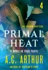 Primal Heat Part 4