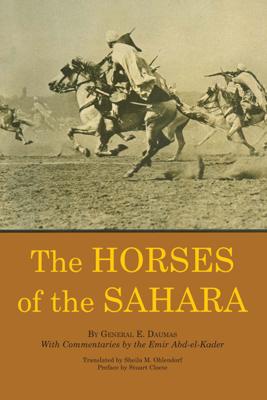 The Horses of the Sahara - General E. Daumas book