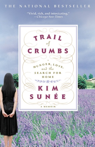 Kim Sunee - Trail of Crumbs