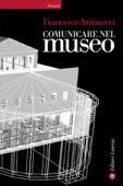 Comunicare nel museo Book Cover