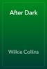 Wilkie Collins - After Dark жЏ'ењ–