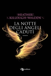 La notte degli angeli caduti da Heather Killough-Walden