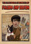 The Incredible Adventure of Fingers and Boston