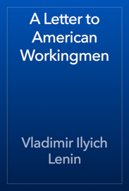 A Letter to American Workingmen book