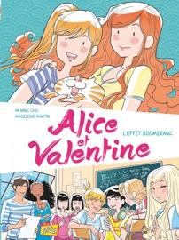 ALICE ET VALENTINE - TOME 1 - LEFFET BOOMERANG
