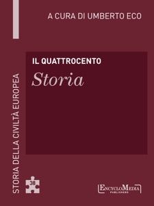 Il Quattrocento - Storia da Umberto Eco