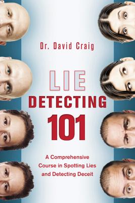 David Craig - Lie Detecting 101 book