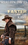 Faster Than The Rest Book Two MacLarens Of Fire Mountain