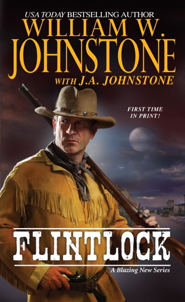 Flintlock - William W. Johnstone & J.A. Johnstone book cover