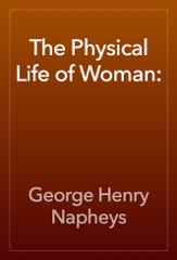 The Physical Life of Woman: