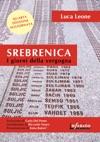 Srebrenica I Giorni Della Vergogna