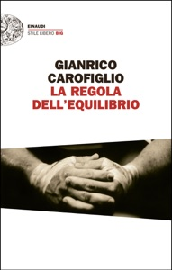 La regola dell'equilibrio da Gianrico Carofiglio