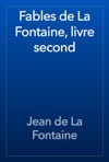 Fables De La Fontaine Livre Second