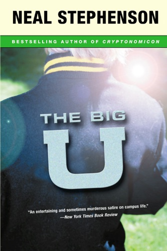 Neal Stephenson - The Big U