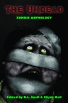 The Undead Zombie Anthology