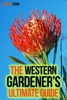The Western Gardener's Ultimate Guide: Expert Tips On How To Create A Western Garden At Your Own Home
