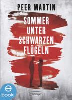 Peer Martin - Sommer unter schwarzen Flügeln artwork