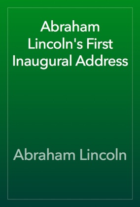 Abraham Lincoln's First Inaugural Address image
