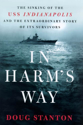 In Harm's Way - Doug Stanton book