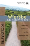 The Wiersbe Bible Study Series Ecclesiastes
