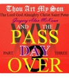 Thou Art My Son Part Three WW3 And The Passover Day