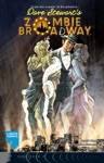 ZOMBIE BROADWAY Issue 1